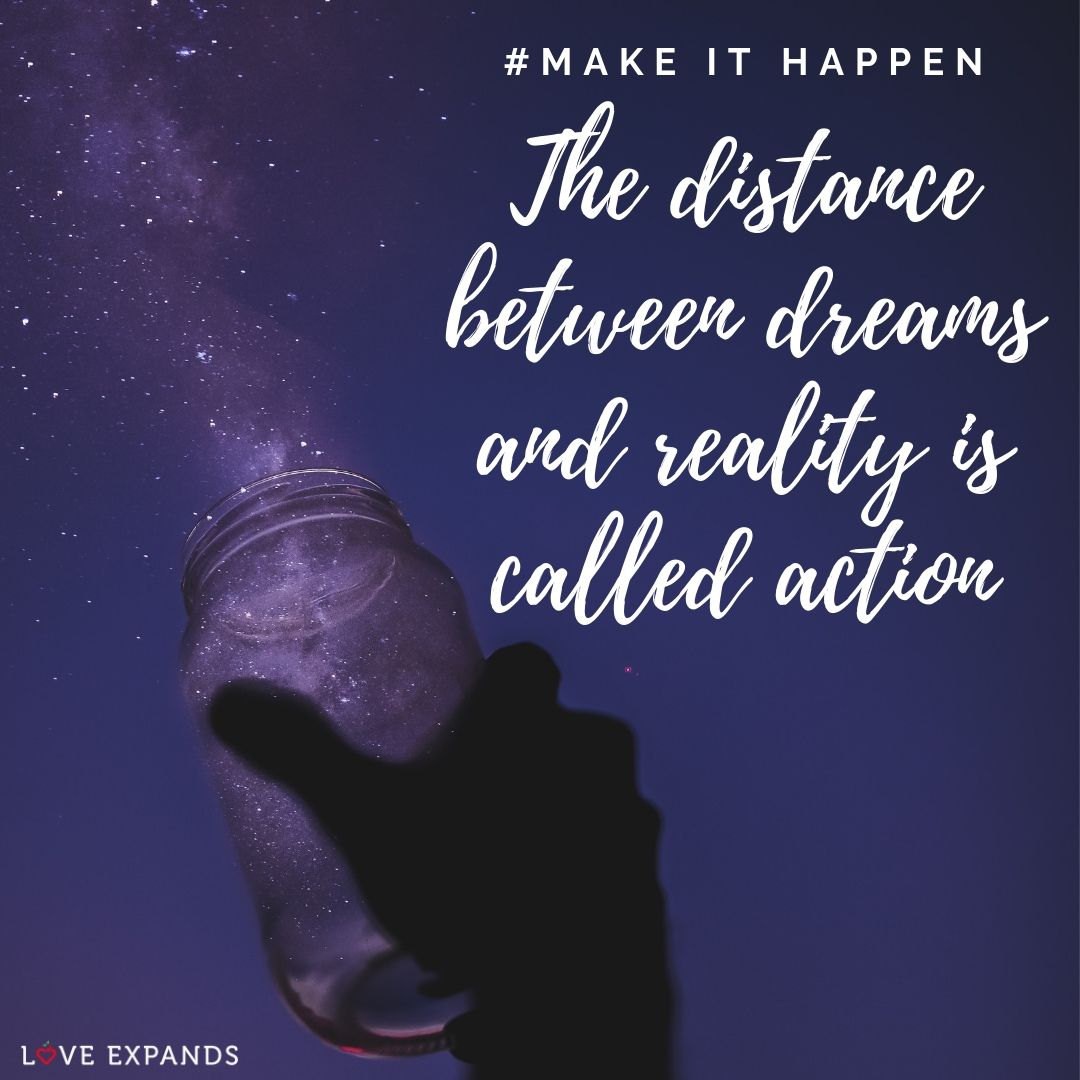 The distance between dreams and reality is called action | Picture Quote