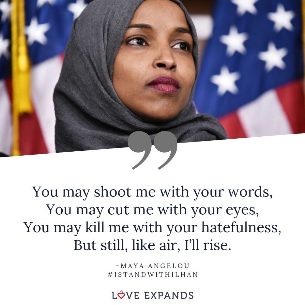 #istandwithilhan A picture quote by Maya Angelou