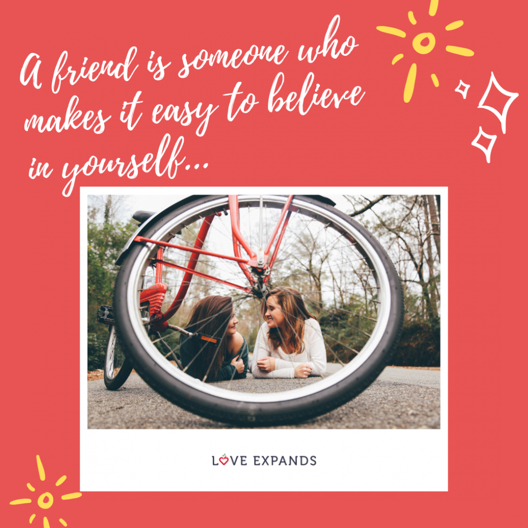 Picture Quote: A friend is someone who makes it easy to believe in yourself.