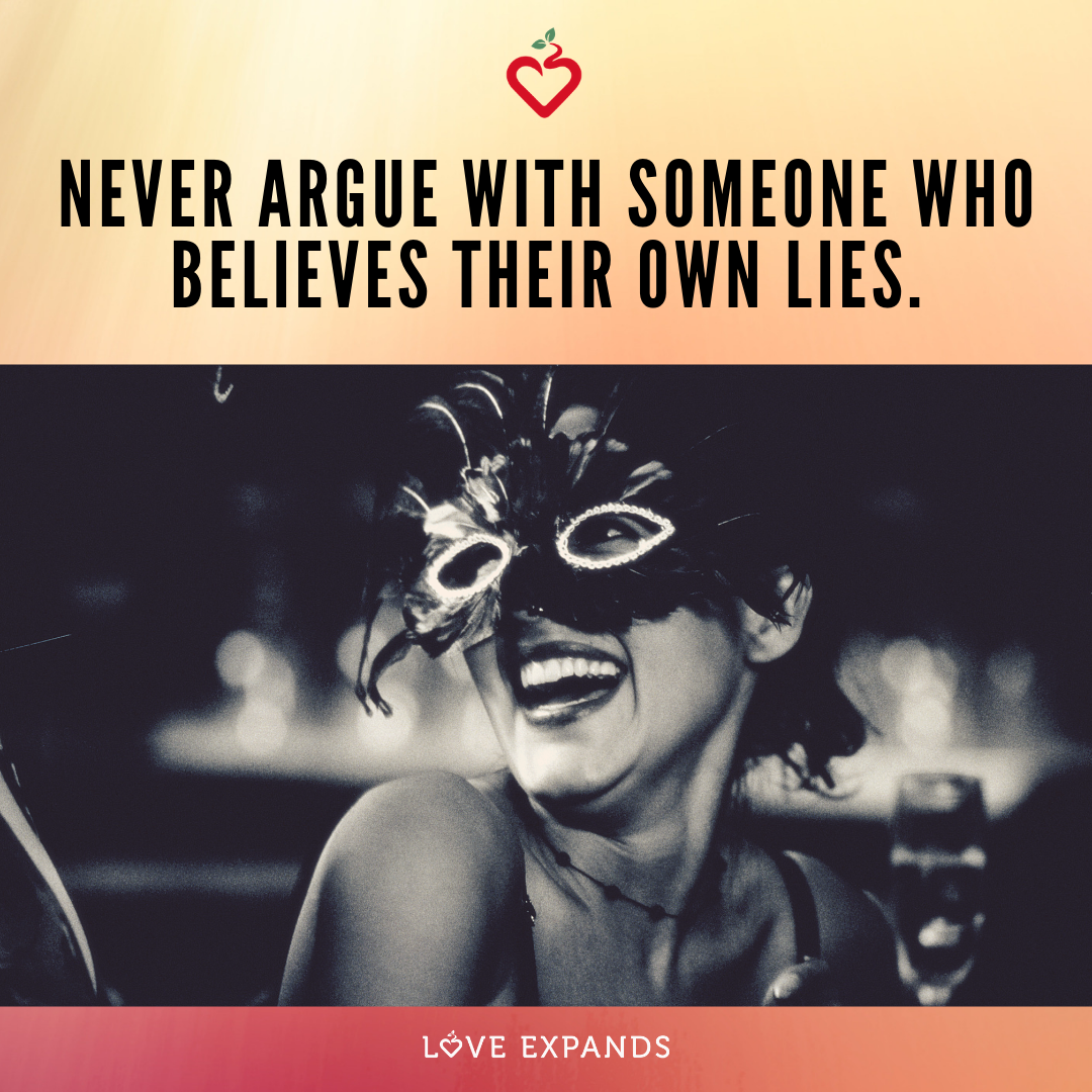 Never argue with someone who believes their own lies | Picture Quote