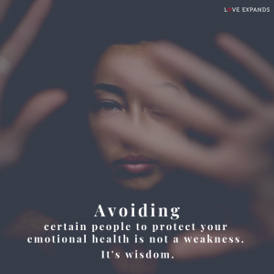 Picture Quote: Avoiding certain people to protect your emotional health is not a weakness. It's wisdom.