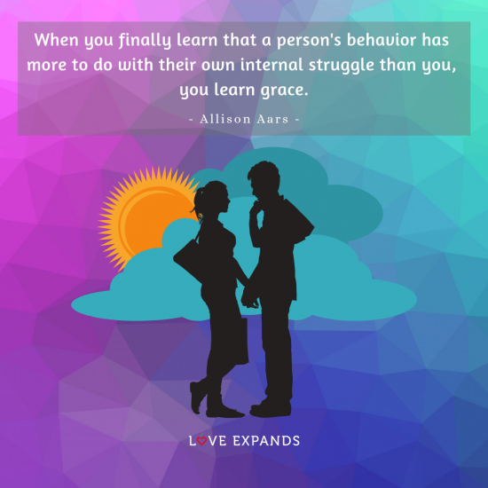 Picture quote by Allison Aars: When you finally learn that a person's behavior has more to do with their own internal struggle than you, you learn grace.