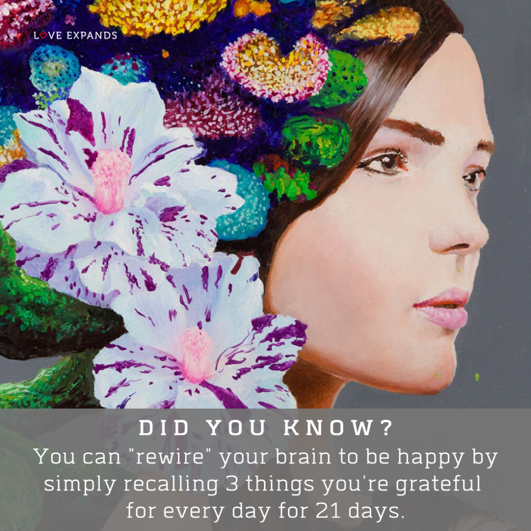 "Picture quote: You can ""rewire"" your brain to be happy by simply recalling 3 things you're grateful for every day for 21 days."