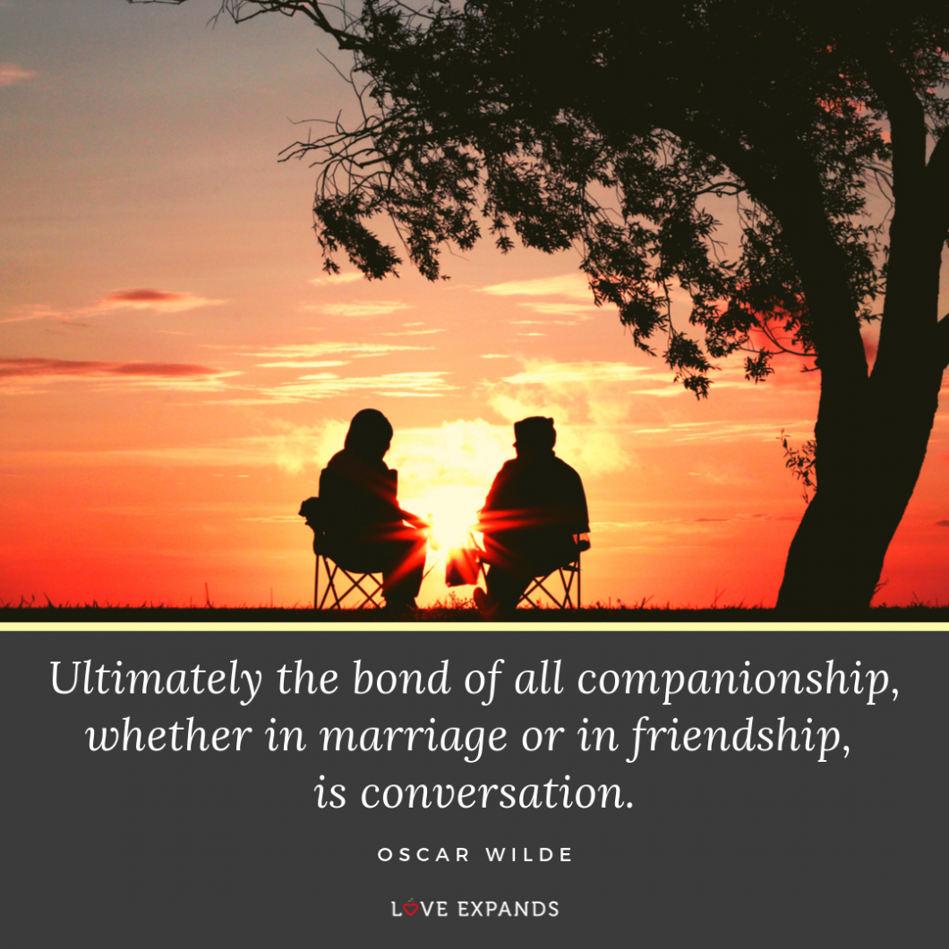 Oscar Wilde picture quote: Ultimately the bond of all companionship, whether in marriage or in friendship, is conversation.