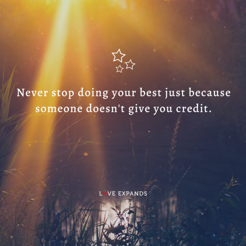 Never stop doing your best just because…