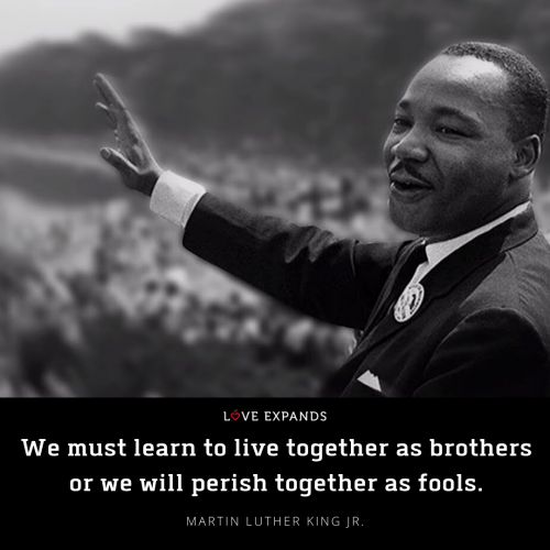 We must learn to live together as…