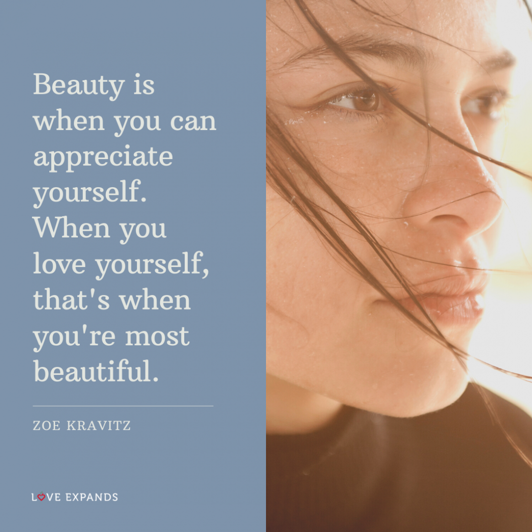 Picture quote with a close-up of a woman with her hair wavng on the wind. Beauty is when you can appreciate yourself. When you love yourself, that's when you're most beautiful. By Zoe Kravitz