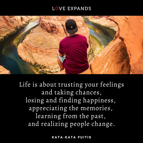 Life is about…