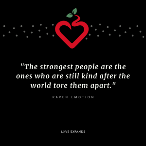 """Picture quote by Raven Emotion. """"The strongest people are the ones who are still kind after the world tore them apart."""""""