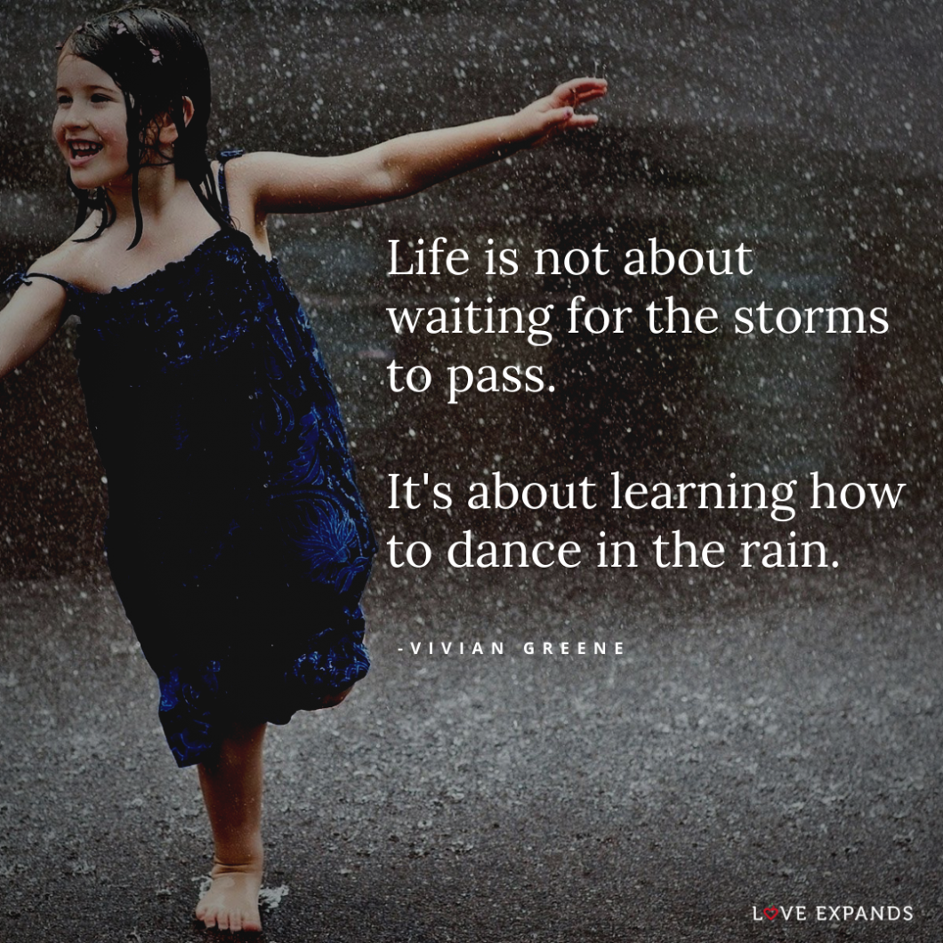 """A little girl in a blue dress dancing in the rain. """"Life is not about waiting for the storms to pass. It's about learning how to dance in the rain."""" Picture quote by Vivian Greene."""
