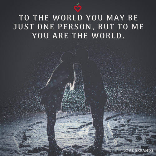 To world you may be just one person…