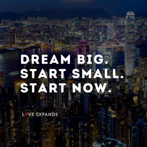 """Motivational picture quote featuring city lights. """"Dream big. Start small. Start now."""""""