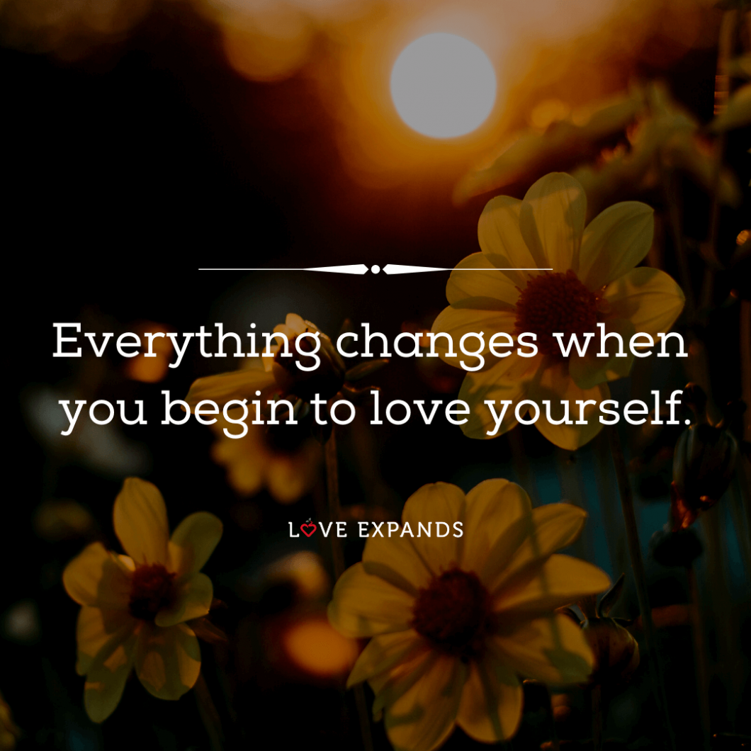 Picture quote about change and loving yourself.