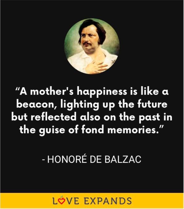 Honoré de Balzac Mother's Day picture quote