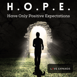 Have only positive expectations picture quote of a man walking through an entrance and into the light
