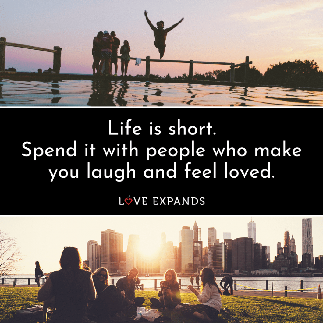 Life and friendship picture quote of spending time with people you love.