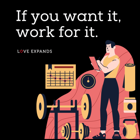 """Motivational picture quote: """"If you want it, work for it."""""""