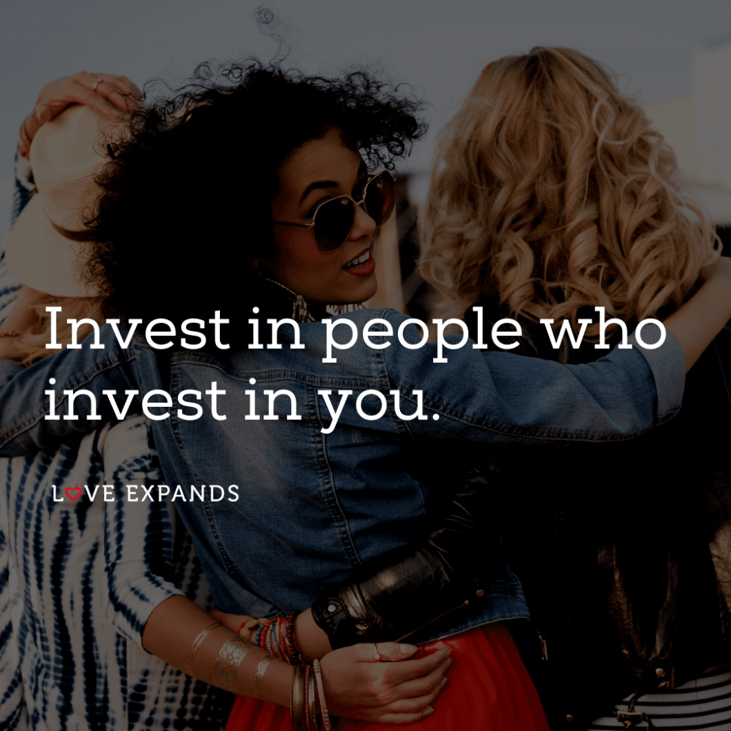 """Picture quote of three stylish women hugging: 'Invest in people who invest in you."""""""