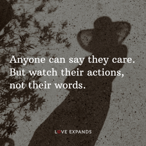 """Picture quote of a friend's shadow: """"Anyone can say they care. But watch their actions, not their words."""""""