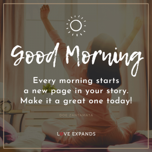"Woman stretching on her bed in the morning: ""Good morning! Every morning starts a new page in your story. Make it a great one today!"""