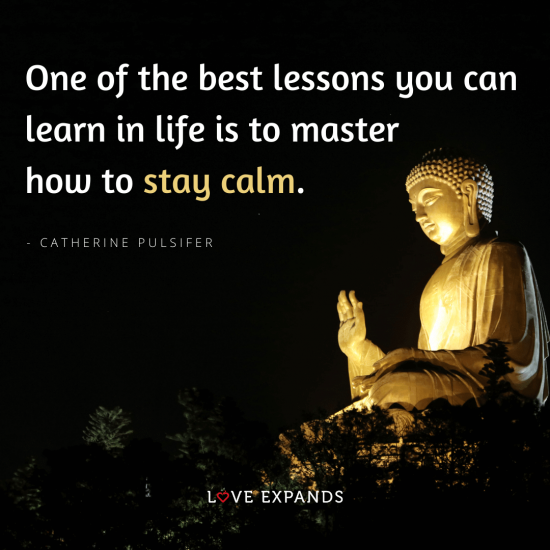 """Picture quote by Catherine Pulsifer: """"One of the best lessons you can learn in life is to master how to stay calm."""""""