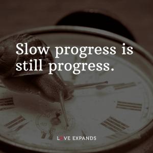 "Encouragement picture quote: ""Slow progress is still progress."""