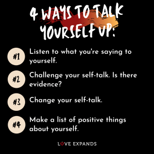"Encouragement and self-love picture quote: ""4 Ways To Talk Yourself Up"""