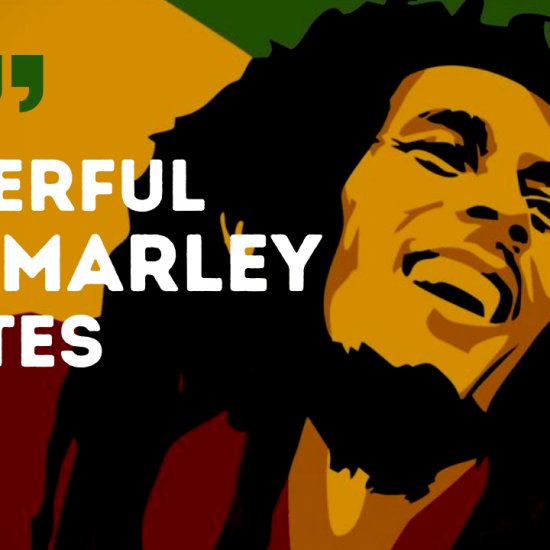A list and video of inspirational Bob Marley quotes about Love and Life