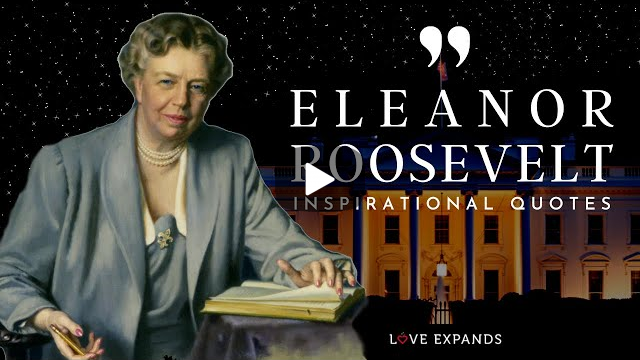 21 Inspirational Eleanor Roosevelt Quotes