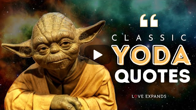 29 Classic Yoda Quotes