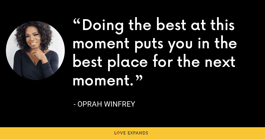 Inspirational quote about doing the best you can by celebrity Oprah Winfrey