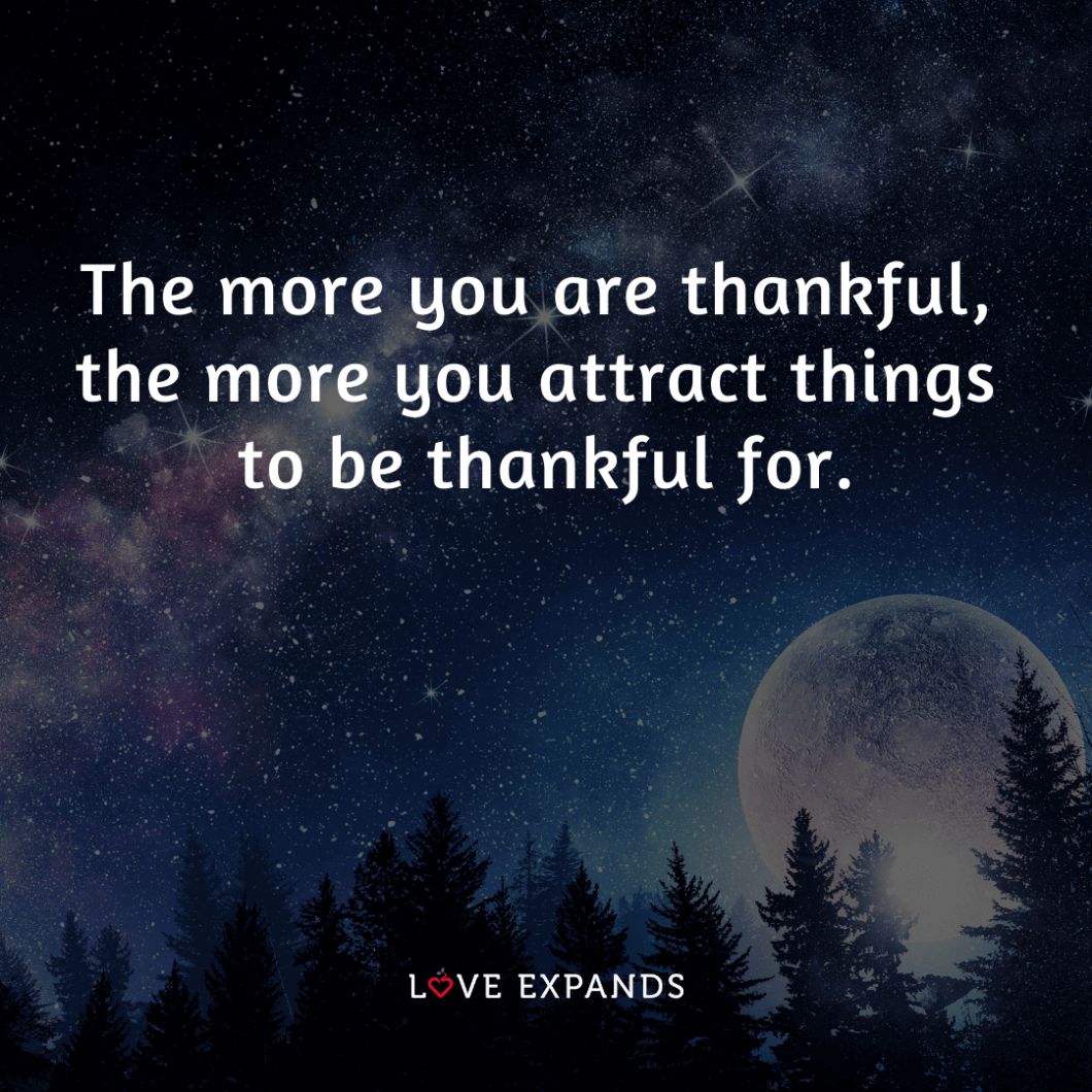 "Gratitude picture quote of moon and stars: ""The more you are thankful, the more you attract things to."""