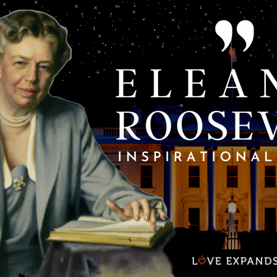 A list and video of 21 Inspirational Eleanor Roosevelt Quotes