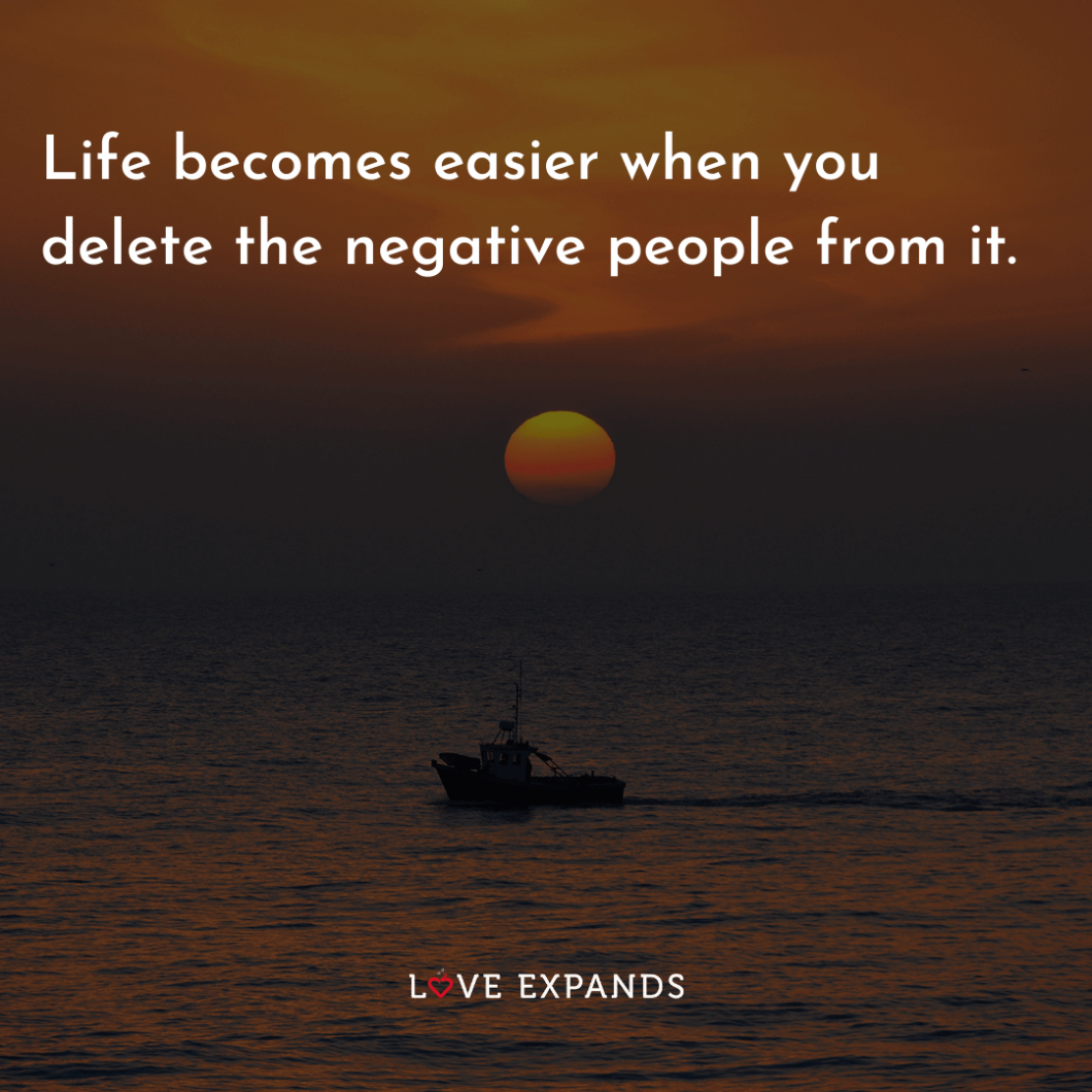 "Life and friendship picture quote: ""Life becomes easier when you delete the negative people from it."""