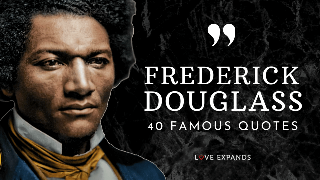 A curated list of 40 famous Frederick Douglass quotes