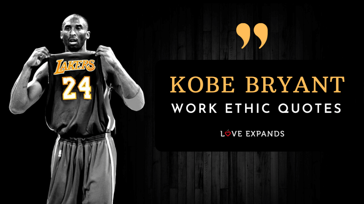 Kobe Bryant work ethic quotes and tips