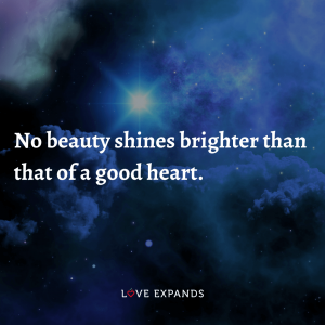 "Picture Quote: ""No beauty shines brighter than that of a good heart."""