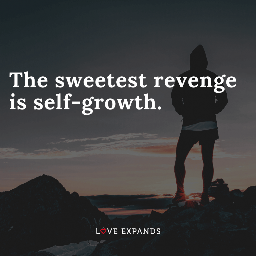 """Life and encouragement picture quote: """"The sweetest revenge is self-growth."""""""