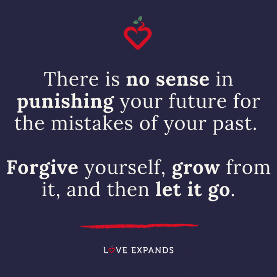 "Encouragement picture quote: ""There is no sense in punishing your future for the mistakes of your past. Forgive yourself, grow from it, and then let it go."""