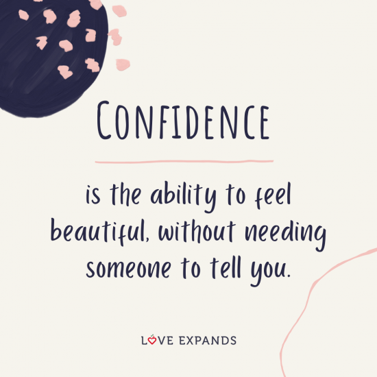 """""""Confidence is the ability to feel beautiful, without needing someone to tell you."""" Self-confidence and self-love picture quote."""