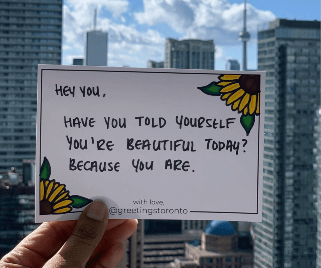 Anonymous, handwritten notes left around the city of Toronto. Specifically for the people who need it most