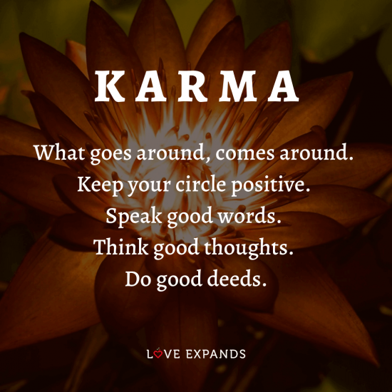 Karma picture quote of what goes around comes around