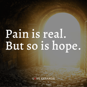 "Encouragement picture quote: ""Pain is real. But so is hope."""