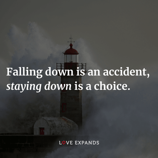 "Motivational picture quote: ""Falling down is an accident, staying down is a choice."""