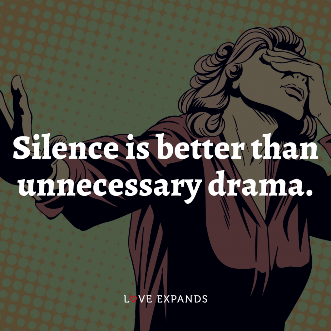 """Wisdom picture quote for a happy and peaceful life: """"Silence is better than unnecessary drama."""""""
