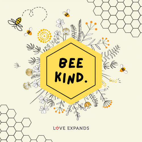 Bee Kind to yourself, and others….