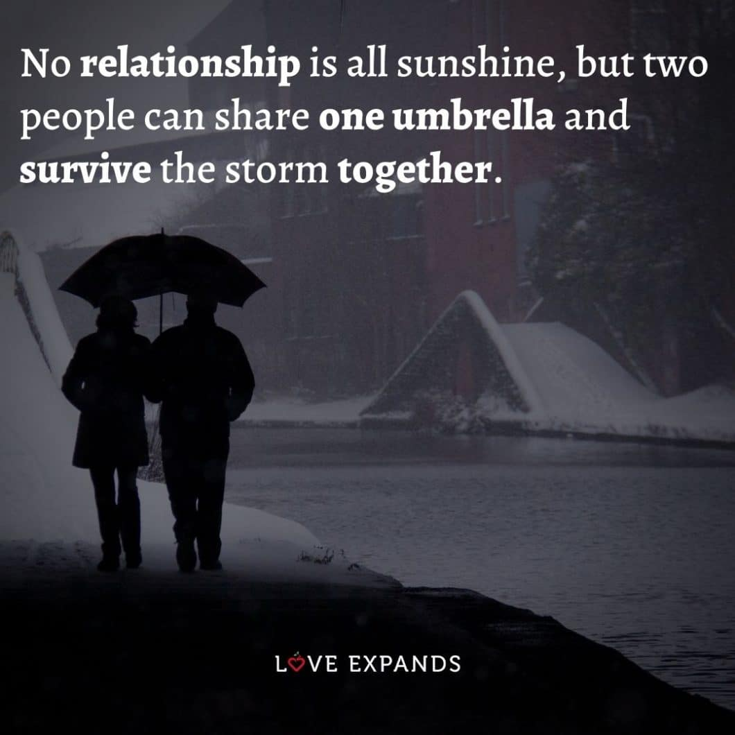"""Relationship picture quote: """"No relationship is all sunshine, but two people can share one umbrella and survive the storm together."""""""