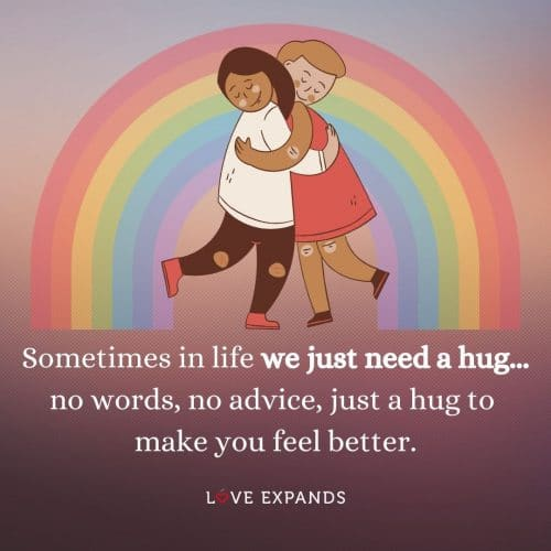 Sometimes in life we just need a hug…