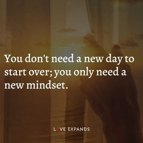 You don't need a new day to start over…