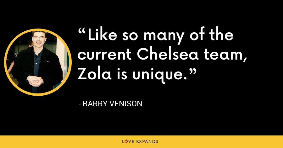 Like so many of the current Chelsea team, Zola is unique. - Barry Venison